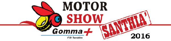 MOTOR SHOW SANTHIA' GOMMA + 2016